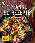 GU 1 Pfanne - 50 Rezepte